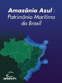 4 milhões de km2 de riquíssima plataforma marítima pertencente ao Brasil